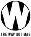 The Way Out Magazine
