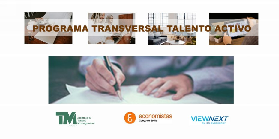 Acuerdo de colaboración entre Institute of Talent Management (instituto TM), el Colegio profesional de Economistas de Sevilla y Viewnext